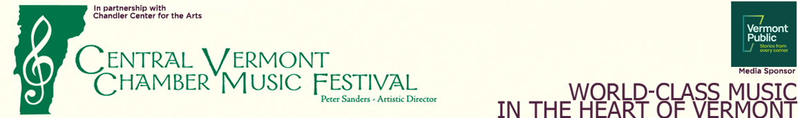 Central Vermont Chamber Music Festival | Repertoire and Artists